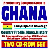 21st Century Complete Guide to Ghana - Encyclopedic Coverage, Country