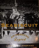 img - for Seabiscuit: An American Legend (Special Illustrated Collector's Edition) book / textbook / text book