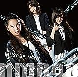 【Amazon.co.jp限定】Must be now (限定盤Type-B) (オリジナル特典生写真付き)
