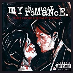Three Cheers For Sweet Revenge (U.S. PA Version) [Explicit]