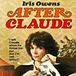 After Claude | Iris Owens,Emily Praeger (introduction)