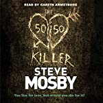 The 50/50 Killer | Steve Mosby