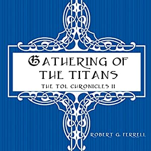 Gathering of the Titans Audiobook