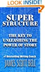 Super Structure: The Key to Unleashin...