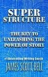 Super Structure: The Key to Unleashin...