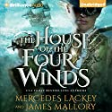 The House of the Four Winds: One Dozen Daughters, Book 1 (       UNABRIDGED) by Mercedes Lackey, James Mallory Narrated by Emily Sutton-Smith
