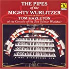 The Pipes of the Mighty Wurlitzer [IMPORT]