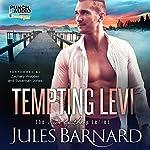 Tempting Levi: Cade Brothers, Book 1 | Jules Barnard, Punch Audio