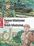 img - for German Infantryman vs British Infantryman - France 1940 (Combat) book / textbook / text book