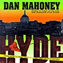 Hyde: A Detective Brian McKenna Novel Audiobook by Dan Mahoney Narrated by Adams Morgan