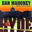 Hyde: A Detective Brian McKenna Novel (       UNABRIDGED) by Dan Mahoney Narrated by Adams Morgan