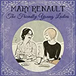 The Friendly Young Ladies | Mary Renault