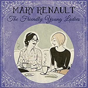 The Friendly Young Ladies Audiobook
