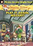 Geronimo Stilton #8: Play It Again, M...