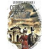 Otoño Sangriento (Madrid 1888: Erebus) (Detectives Emma Halvick & Christophe La Barthe)