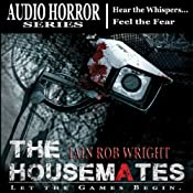 The Housemates: A Novel of Extreme Terror | [Iain Rob Wright]