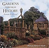 img - for Nature Perfected: Gardens Through History: book / textbook / text book