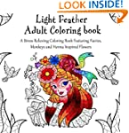 Light Feather Adult Coloring Book: A...