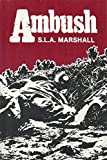 Ambush (0898390702) by Marshall, S. L. A.