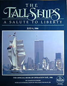 Tall Ships: A Salute to Liberty Charles Flowers