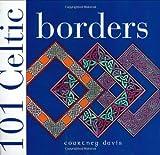 101 Celtic Borders (0715324330) by Davis, Courtney