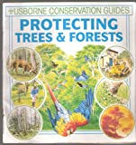 Protecting Trees and Forests (Green Guides Series) (074600656X) by Brooks, Felicity