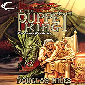 The Puppet King: Dragonlance: The Chaos War, Book 3 | [Douglas Niles]