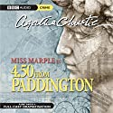 4.50 from Paddington (Dramatised) Radio/TV Program by Agatha Christie Narrated by June Whitfield, Ian Lavender, Joan Sims, Susannah Harker