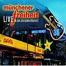 M�nchener Freiheit Live In Der Gro�en Freiheit