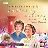 """Ladies of Letters"" (BBC Audio)"