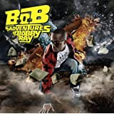 Adventures of Bobby Ray,thedi B.O.B Presents