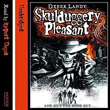 Skulduggery Pleasant: Skulduggery Pleasant, Book 1 (       UNABRIDGED) by Derek Landy Narrated by Rupert Degas