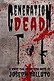 Generation Dead (Volume 1)