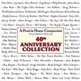 Prairie Home Companion 40th Anniversary Collection
