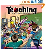Teaching... Is a Learning Experience!: A For Better or For Worse Collection (For Better or for Worse Collections)