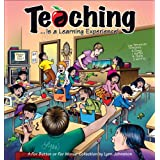 Teaching... Is a Learning Experience!: A For Better or For Worse Collection (For Better or for Worse Collections) ~ Lynn Johnston