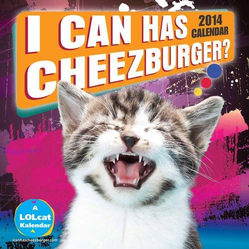 I Can Has Cheezburger? 2014 Wall Calendar