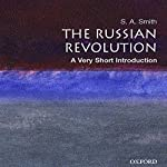 The Russian Revolution: A Very Short Introduction | S. A. Smith