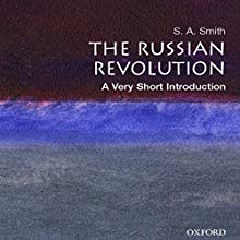 The Russian Revolution: A Very Short Introduction Audiobook by S. A. Smith Narrated by Suzanne Toren