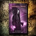 Vampires of Maze, Part Four: Beautiful Immortals, Series Two, Book 4 Audiobook by Tim O'Rourke Narrated by Gabrielle Byrne