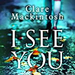 I See You: Chapter One | Clare Mackintosh