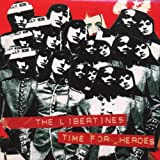 The Libertines Time For Heroes [CD 1]