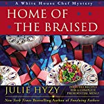 Home of the Braised | Julie Hyzy