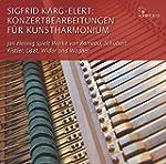 Sigfrid Karg-Elert: Konzertbearbeitun...