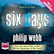 Six Days | [Philip Webb]