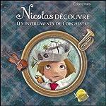 Nicolas découvre les instruments de l'orchestre | Francis Scaglia,François Rauber