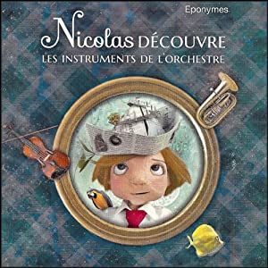 Nicolas découvre les instruments de l'orchestre Performance