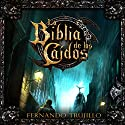 La Biblia de los Caídos [The Bible of the Fallen] Audiobook by Fernando Trujillo Narrated by Pau Ferrer