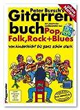 Gitarrenbuch, m. CD-Audio, Bd.1, Mit bekannten Liedbeispielen aus Pop, Folk, Rock & Blues von kinderleicht bis ganz sch�n stark