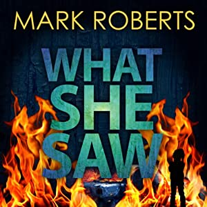 What She Saw | [Mark Roberts]
